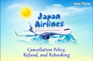 Japan Airlines Cancellation Refund Policy